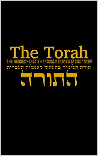 [B.O.O.K] The Torah: The Hebrew-English Transliterated Study Torah T.X.T