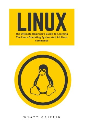 Linux: The Ultimate Beginner