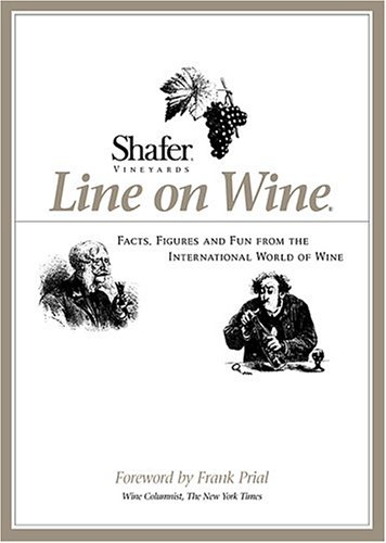 Shafer Vineyards' Line on Wine