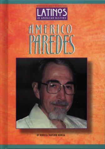 Americo Paredes (Latinos in American History)
