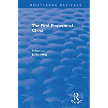 The First Emperor of China (Routledge Revivals)