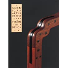 American Arts and Crafts Virtue in Design