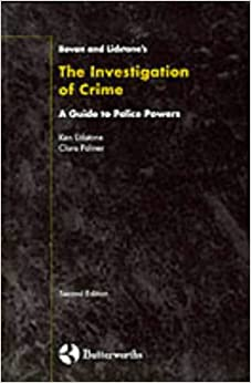 Investigation of Crime: Guide to Police Powers (Bevan & Lidstone)