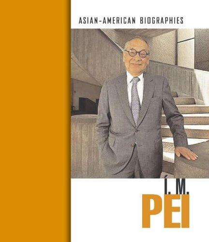 Download I. M. Pei (Asian-American Biographies) pdf
