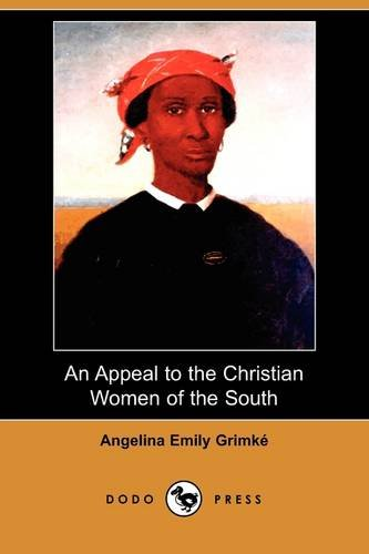 essay on angelina grimke Sarah and angelina grimke,  within the essay, he also examined what perry calls colorphobia, an unreasoning hatred towards anyone with black skin.