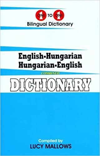English-Hungarian /& Hungarian-English dictionary One-to-one dictionary