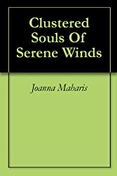 Clustered Souls Of Serene Winds
