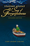 Staying Afloat in a Sea of Forgetfulness: Common Sense Caregiving Expanded Edition