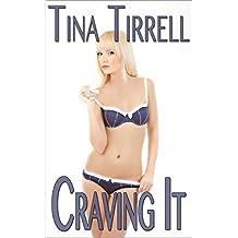 Craving It: *a Salacious CumSlut Erotica Saga* (Insatiable Book 1) (English Edition)