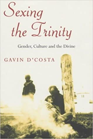 Book Sexing the Trinity: Gender, Culture and the Divine