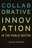 img - for Collaborative Innovation in the Public Sector (Public Management and Change) book / textbook / text book