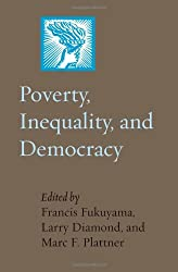 Poverty, Inequality, and Democracy (A Journal of Democracy Book)