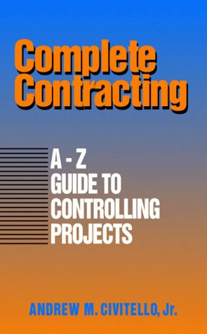 complete-contracting-a-to-z-guide-to-controlling-projects