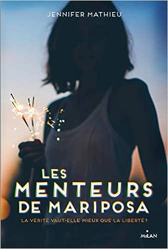 Amazon.fr - Les menteurs de Mariposa - Mathieu, Jennifer, Riveline, Anath -  Livres