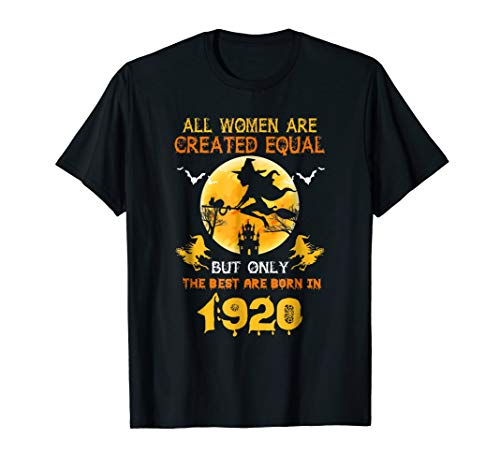 Only The Best Are Born In 1920 - Halloween Tee Shirt