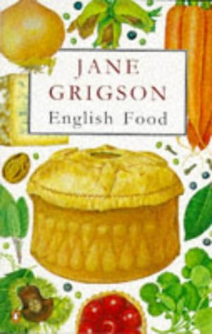 English Food (Penguin Cookery Library) by Jane Grigson
