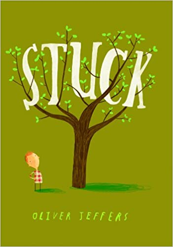 Stuck: Oliver Jeffers: 8580001047324: Amazon.com: Books