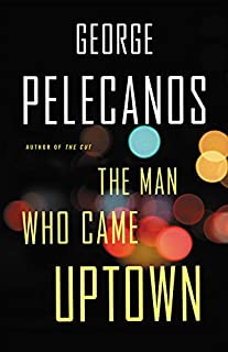 Book Cover: The Man Who Came Uptown