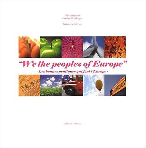 Livres We the peoples of Europe : Les bonnes pratiques qui font l'Europe, édition bilingue français-anglais pdf