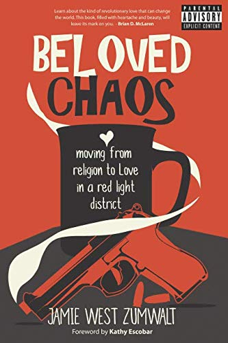Beloved Chaos: moving from religion to Love in a red light district