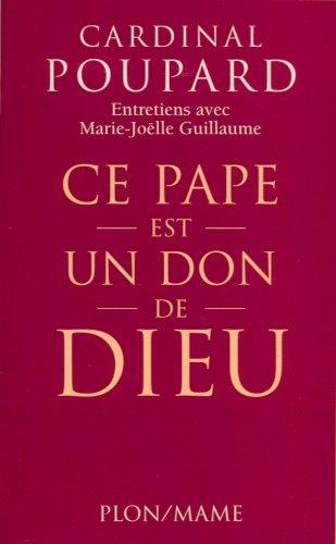 pape-est-un-don-de-dieu-ce-french-edition