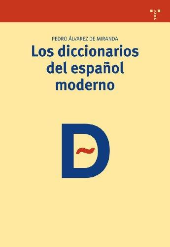 Los diccionarios del español moderno (Biblioteconomía y Administración cultural)