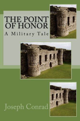 The Point Of Honor: A Military Tale PDF
