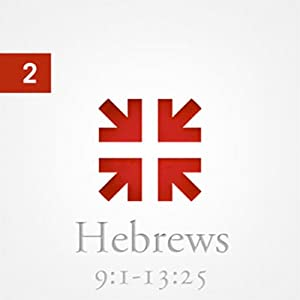 Hebrews: The Radiance of His Glory, Part 2 Speech