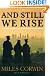 And Still We Rise: The Trials and Tri...