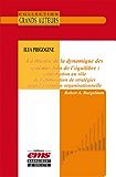 Ilya Prigogine - La théorie de la dynamique des systèmes loin de l'équilibre: Contribution au rôle de l'élaboration de stratégies dans l'évolution organisationnelle