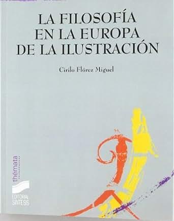 La filosofía en la Europa de la Ilustración (Filosofía ...