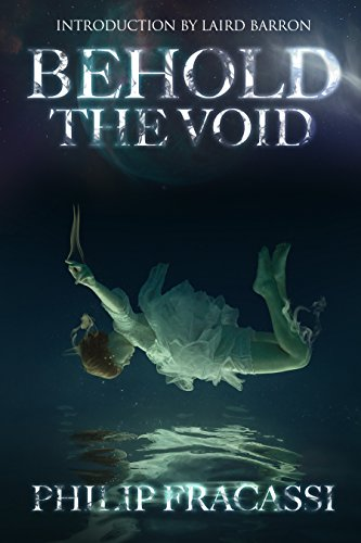 Behold the Void by [Fracassi, Philip]