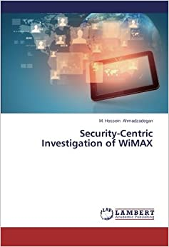Book Security-Centric Investigation of WiMAX
