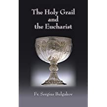 Holy Grail and the Eucharist