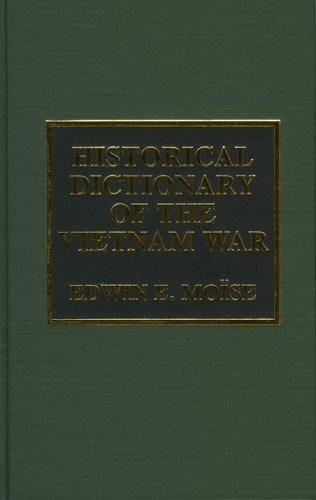 Historical Dictionary of the Vietnam War (Historical Dictionaries of War, Revolution, and Civil Unrest) by Brand: Scarecrow Press