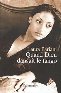 Quand Dieu dansait le tango, Pariani, Laura
