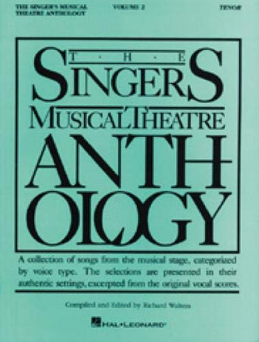 (The Singer's Musical Theatre Anthology - Volume 2: Tenor Book Only (Piano-Vocal Series))