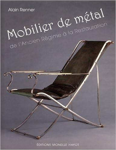 Livre Mobilier de métal : De l'ancien régime à la restauration epub pdf