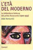 L'età del moderno. La letteratura tedesca del primo Novecento (1900-1933)