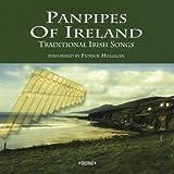 Panpipes Of Ireland: Traditional Irish Songs (Digitally Remastered)