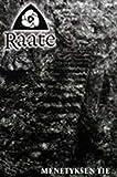 Raate - Menetyksen Tie (Cassette)
