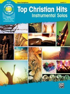 Top Christian Hits Instrumental Solos: Tenor Sax, Book & CD (Instrumental Solo Series)