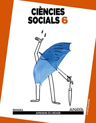 Ciències socials 6. (Aprendre és créixer) - 9788467834901