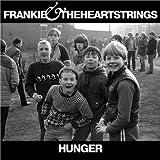 Hunger - Frankie & The Heartstrings