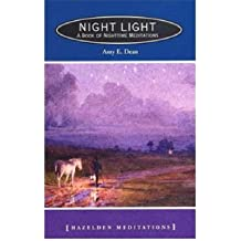 Night Light: A Book of Nighttime Meditations (Hazeldon Meditation Series)