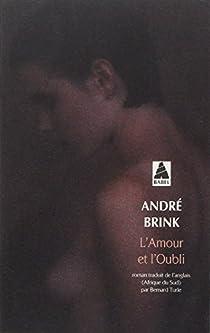 L'amour et l'oubli par Brink