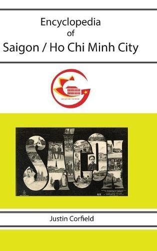 Encyclopedia of Saigon / Ho Chi Minh City