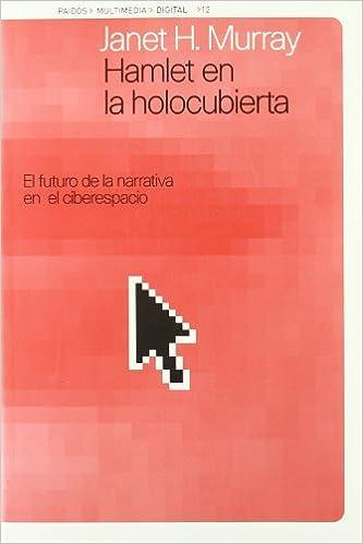 Hamlet en la holocubierta / Hamlet in Holocubierta (Spanish Edition): Janet H. Murray: 9788449307652: Amazon.com: Books