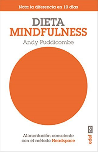 Book cover from Dieta Mindfulness (Spanish Edition) by Andy Puddicombe (2015-01-31) by Andy Puddicombe