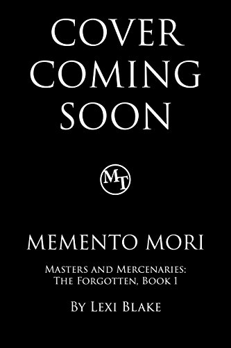 Memento Mori (Masters and Mercenaries: The Forgotten Book 1) (English Edition)